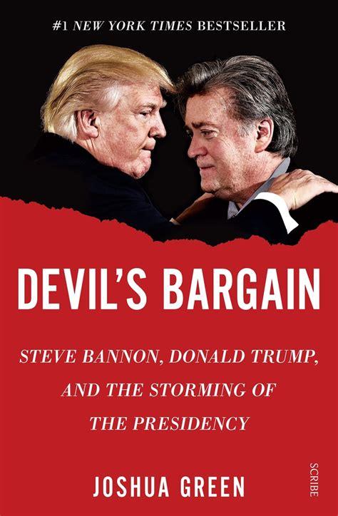 Devil s Bargain Steve Bannon Donald Trump and the