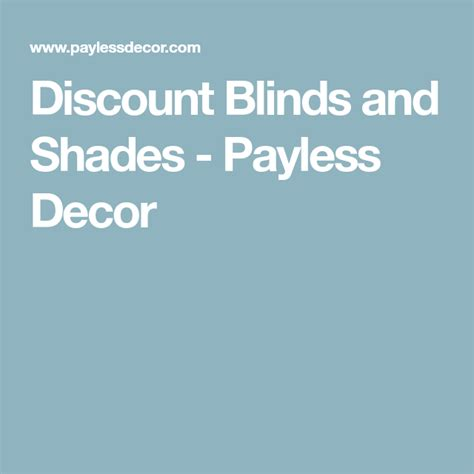 Discount Blinds and Shades Payless Decor