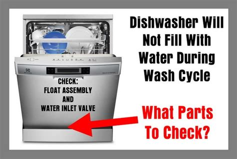 Dishwasher Will Not Fill With Water During Wash Cycle
