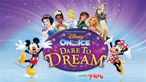 Disney On Ice Dare To Dream Tickets Event Dates