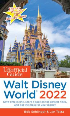 Disney World The Largest Unofficial Online Guide to