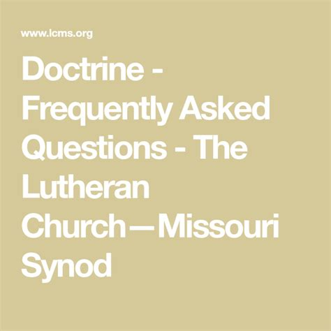Doctrine Frequently Asked Questions The Lutheran