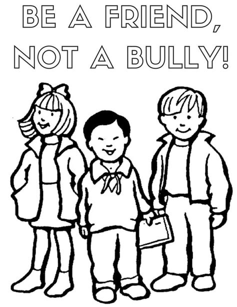Don t bully Be a friend coloring page Free Printable