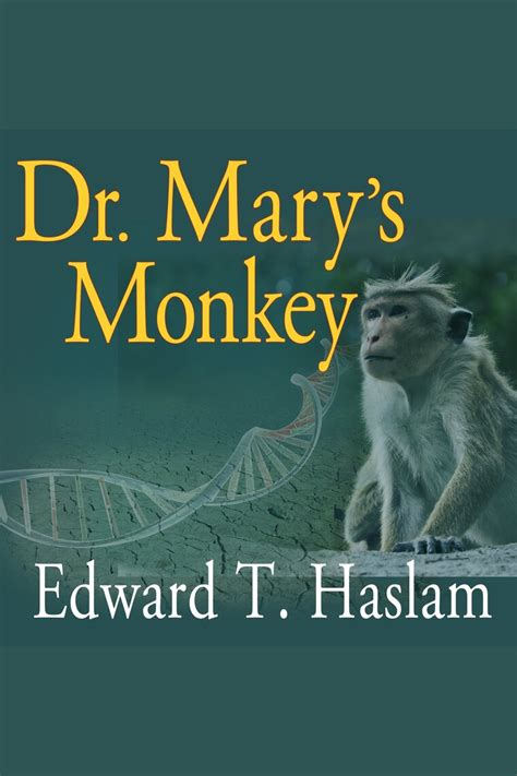 Dr Mary s Monkey Quotes