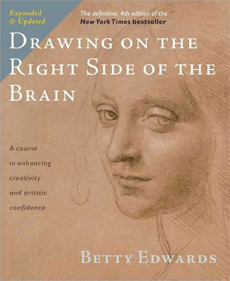 Drawing on the Right Side of the Brain The Definitive