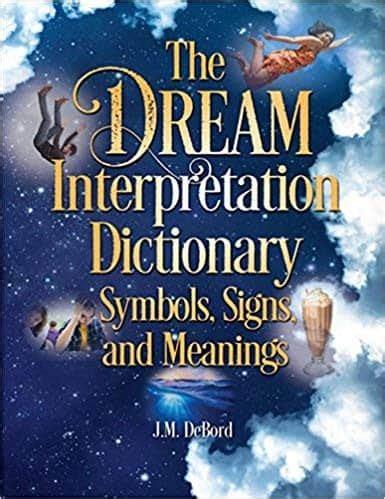Dream Interpretation Dictionary FREE Dream Dictionary