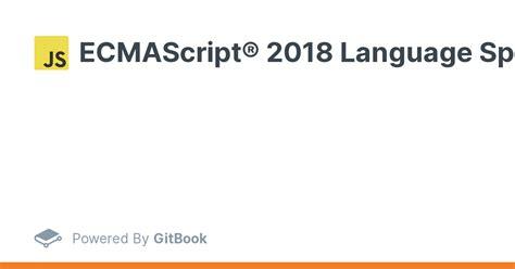 ECMAScript 2018 Language Specification GitHub