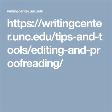 Editing and Proofreading The Writing Center at UNC
