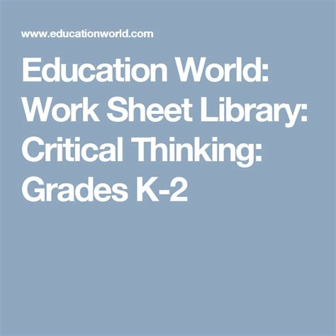 Education World Work Sheet Library Critical Thinking