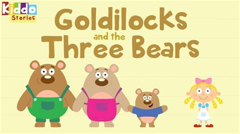 Fairy Tales as Short Bedtime Stories The Story of Goldilocks and The 3 Bears