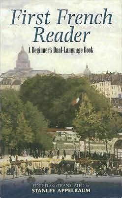 First French Reader A Beginner s Dual Language Book