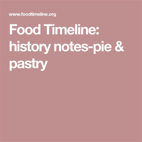 Food Timeline history notes pie pastry