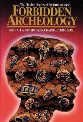 Forbidden Archeology Suppressed History Want to know
