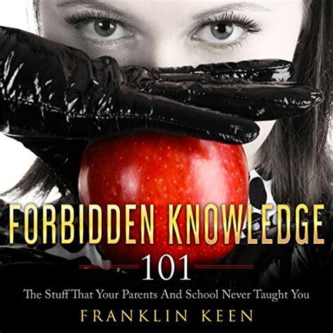 Forbidden Knowledge Anderson Institute