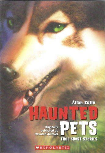 Ghost Pets True Ghost Stories