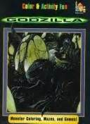 Godzilla Monster Coloring Mazes and Games Must be