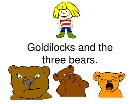 Goldilocks and Three Bears ppt by scout46 TES Resources