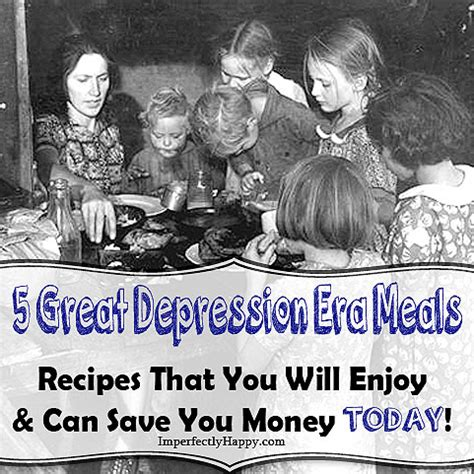 Great Depression Meals You Can Make Today and Save