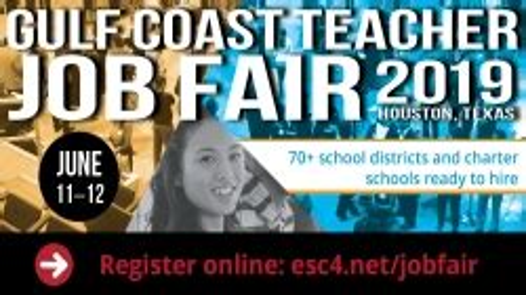 Gulf Coast Teacher Job Fair Region 4 Service Center