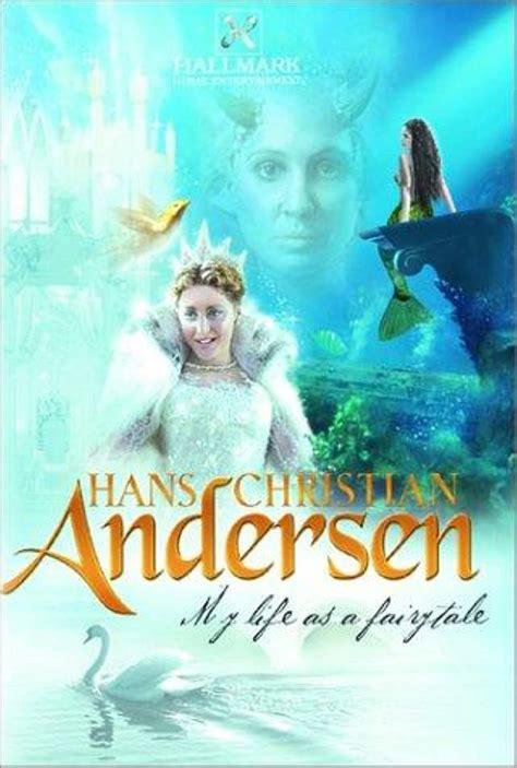 Hans Christian Andersen My Life as a Fairy Tale TV Movie