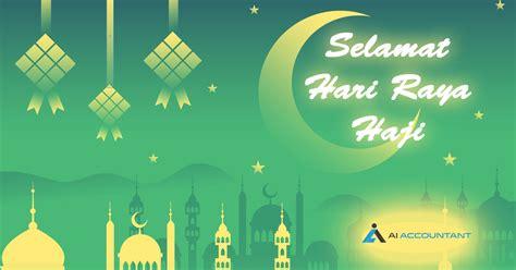 Hari Raya Haji 2017 and 2018 Public Holidays Malaysia