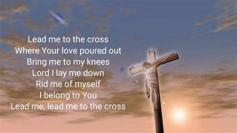 Hillsong United Lead Me To The Cross lyrics LyricsMode