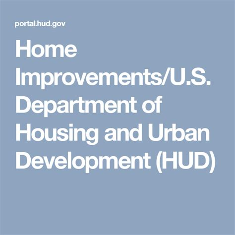 Home Improvements U S Department of Housing and Urban