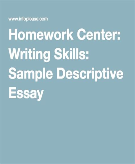 Homework Center Writing Skills Sample Descriptive Essay