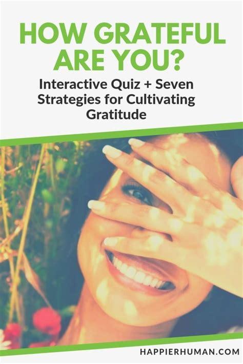 How Grateful Are You Interactive Quiz Seven Strategies