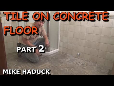 How I lay tile on a concrete floor part 1 of 2 Mike Haduck