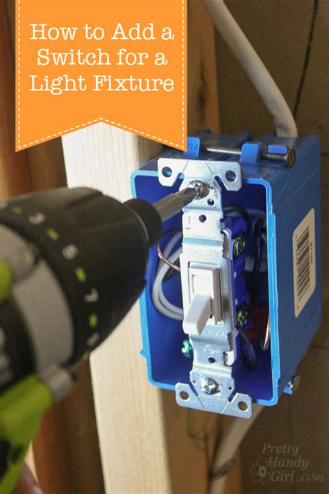 How to Add a Switch to a Light Fixture Pretty Handy Girl