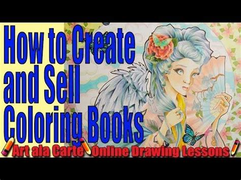 How to Create and Sell your own Coloring Books Tips and