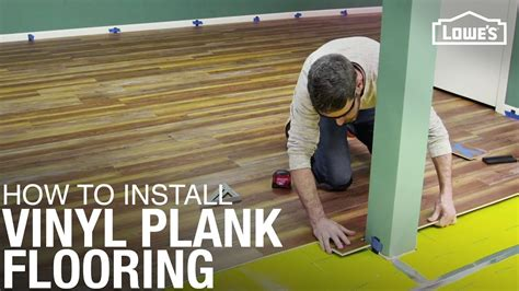 How to Install Vinyl Plank Flooring Lowe s