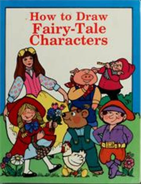 How to draw fairy tale characters Schreiber Jocelyn