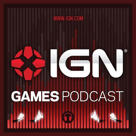 IGN Games Podcasts
