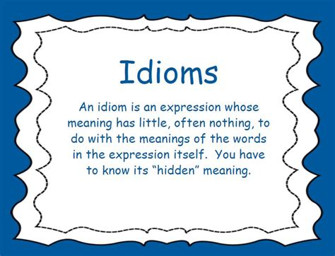 Idioms for Kids Dictionary definitions you can understand