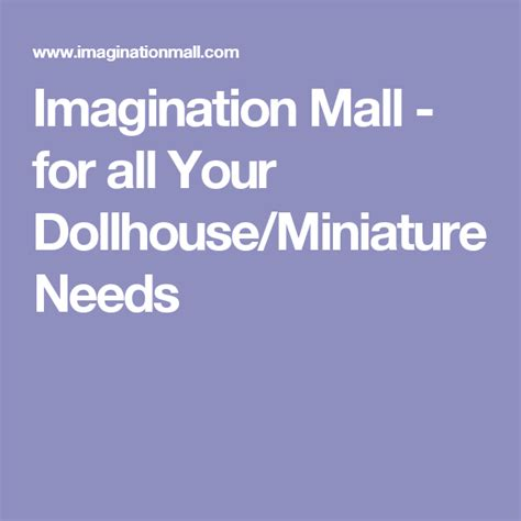 Imagination Mall for all Your Dollhouse Miniature Needs