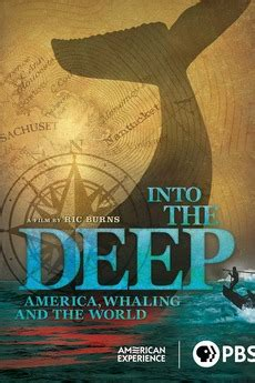 Into the Deep America Whaling the World American