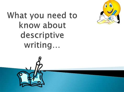 Introduction to descriptive writing SlideShare