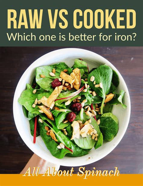 Is Spinach a Good Source of Iron Is Cooked Better Than Raw