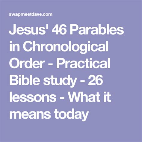 Jesus 46 Parables in Chronological Order Practical