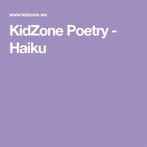 KidZone Poetry Haiku