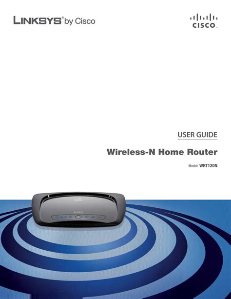 LINKSYS WRT120N USER MANUAL Pdf Download