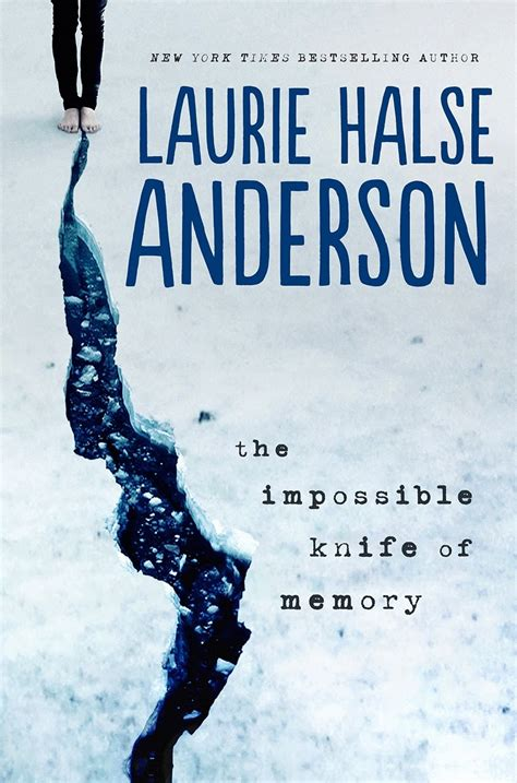 Laurie Halse Anderson s Impossible Knife of Memory The