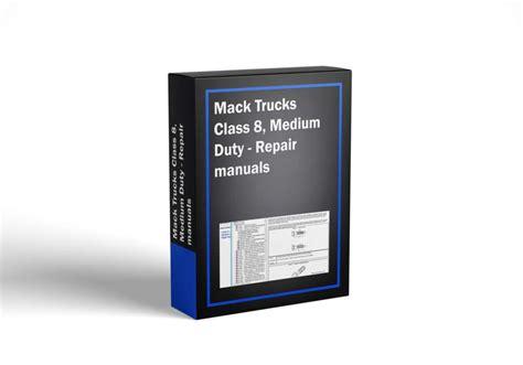 Mack Medium Heavy Truck Repair Manuals Diagnostic