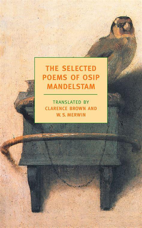 Mandelstam Osip 1891 1938 Selected Poems in translation