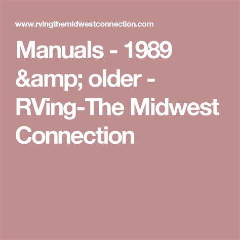 Manuals 1989 older RVing The Midwest Connection
