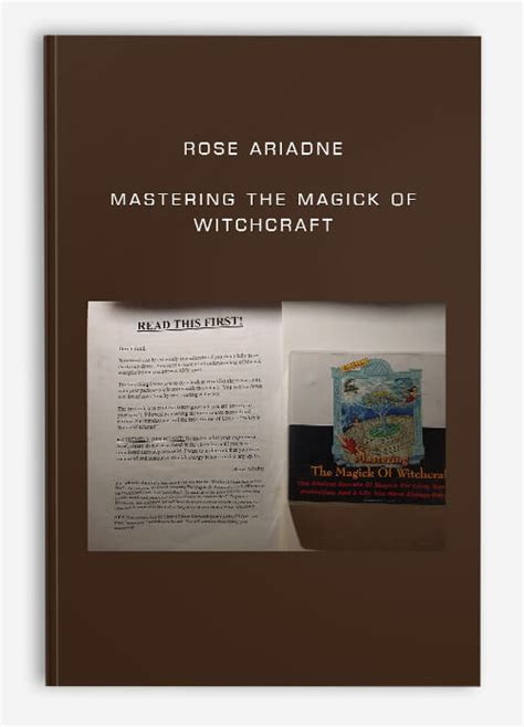 Mastering The Magick Of Witchcraft The Ancient Secrets Of