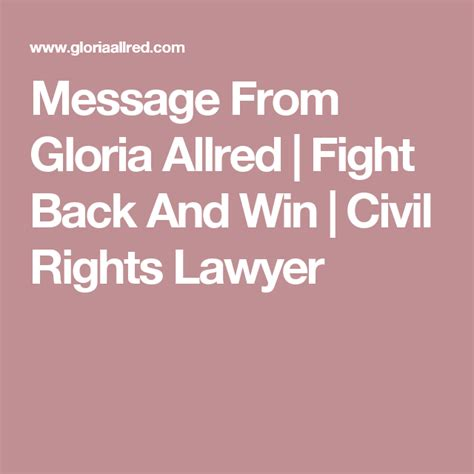 Message From Gloria Allred Fight Back And Win Civil