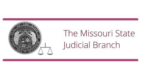 Missouri Judicial Branch MO gov